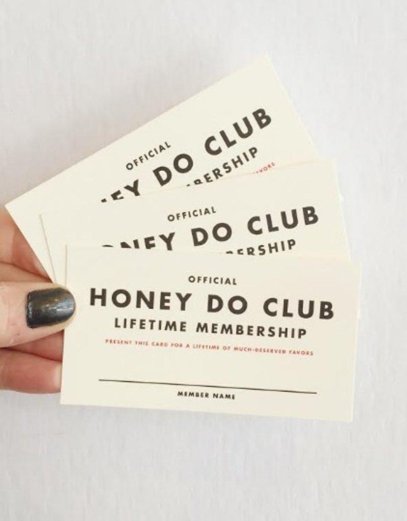 Membership: Honey Do Mini Card