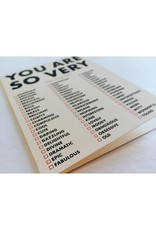 You Are So Very: Check All That Apply Greeting Card