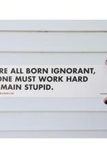 Born Ignorant Bookmark