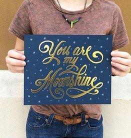You Are My Moonshine 8x10 Art Print