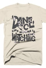 Dance Like No One Is Watching Mens Tee