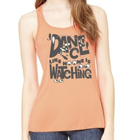 Dance Like No One Is Watching Womens Tank