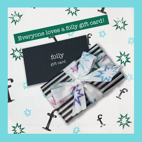 Folly Gift Certificates $25 - $500