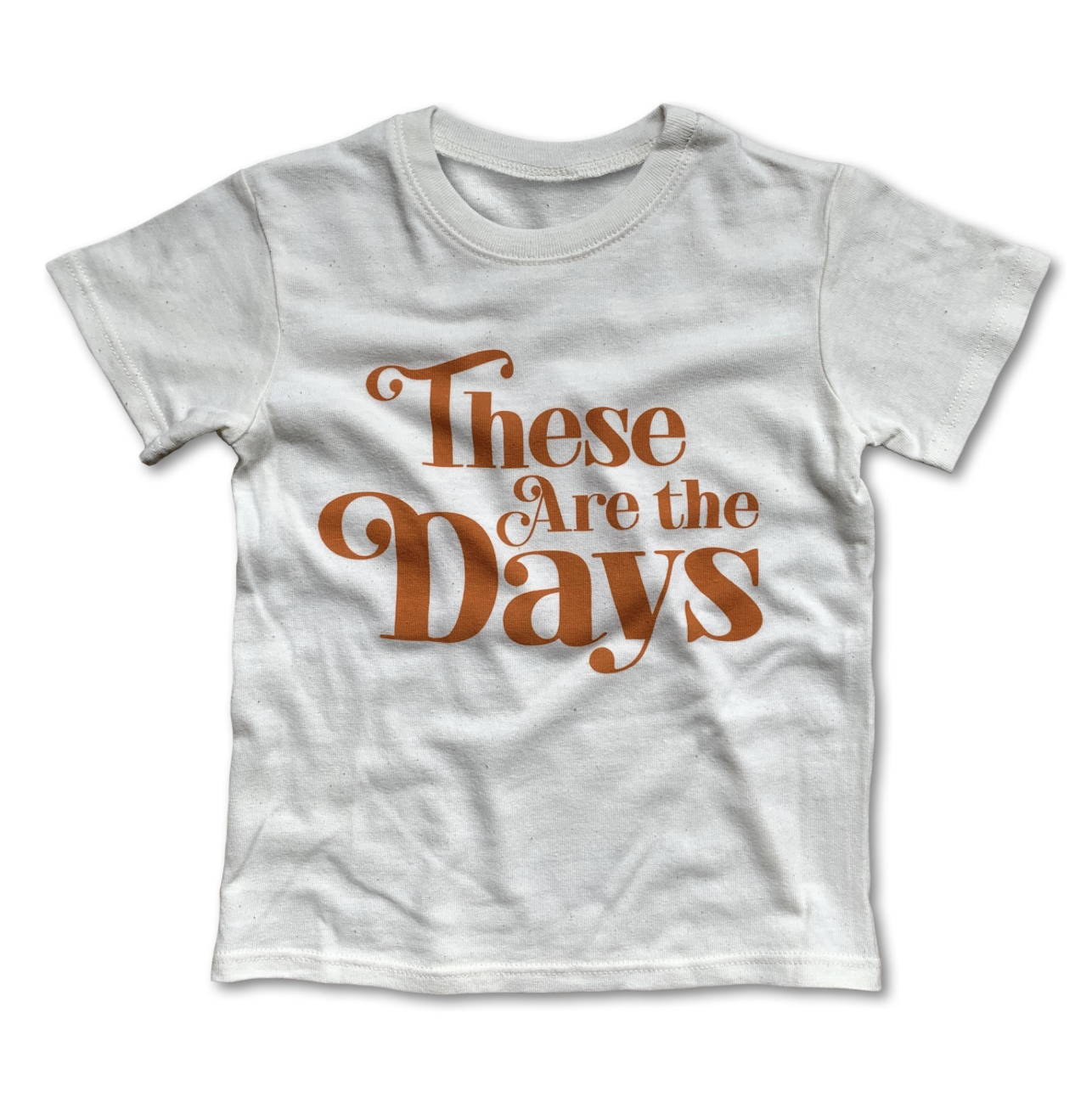 Rivet Apparel These are the Days tee