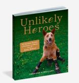 Workman Publishing Co Unlikely Heroes