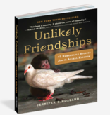 Workman Publishing Co UNLIKELY FRIENDSHIPS