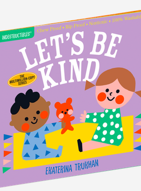 Workman Publishing Co Indestructibles-Lets Be Kind
