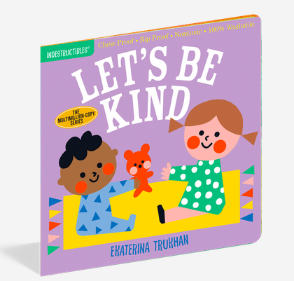 Workman Publishing Co Indestructibles-Lets Be Kind