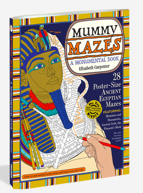 Workman Publishing Co MUMMY MAZES: A MONUMENTAL BOOK-PAP