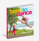 Workman Publishing Co Born to Dance Book