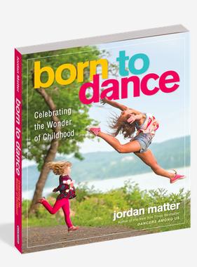 Workman Publishing Co Born to Dance Book