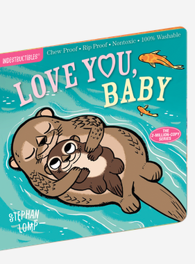 Workman Publishing Co Indestructibles: Love You, Baby