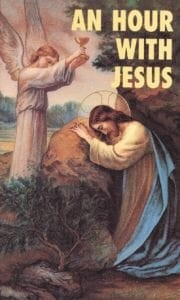 An Hour with Jesus