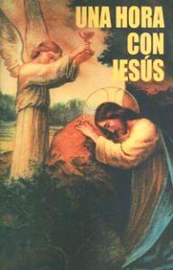 Una Hora Con Jesus