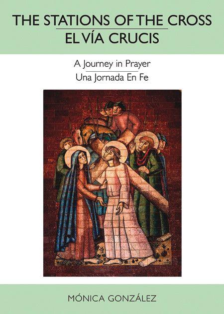 El Via Crucis /Stations of the Cross