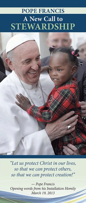 Pope Francis: A Call to Stewardship Pamphlet