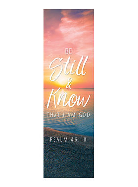 "Be Still & Know Banner 18""X5'"