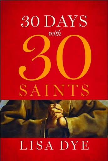 30 Days with 30 Saints