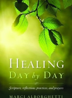 Healing Day by Day