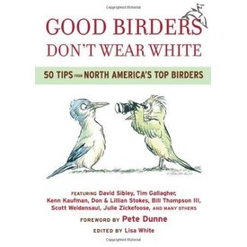 INGRAM CONTENT GROUP (books) Good Birders Don't Wear White