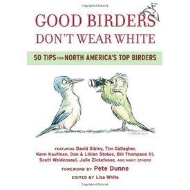 INGRAM CONTENT GROUP (books) Good Birders Don't Wear White