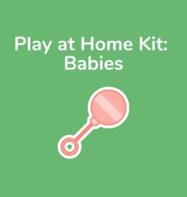 Play at Home Kit: Babies