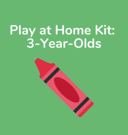 Play at Home Kit: 3-Year-Olds