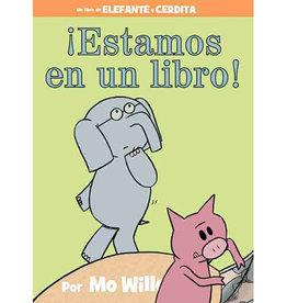 Hachette Elephant & Piggie Spanish Edition: Estamos en un libro!