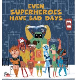 Sterling Even Superheroes Have Bad Days