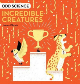 Sterling Odd Science: Incredible Creatures