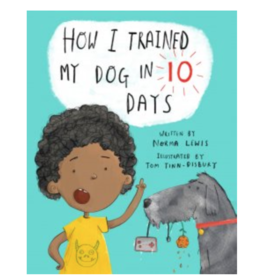 Peter Pauper How I Trained My Dog in Ten Days