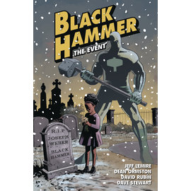 Black Hammer Vol 02: The Event