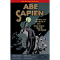 ABE SAPIEN TP VOL 3 DARK AND TERRIBLE AND THE NEW RACE OF MAN