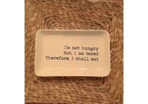 I'm Not Hungry Trinket Dish