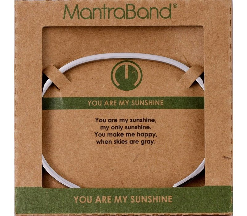 You Are My Sunshine - Silver Mantraband
