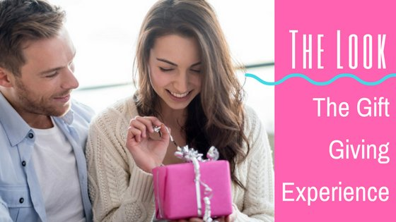 The Look: The Gift Giving Experience