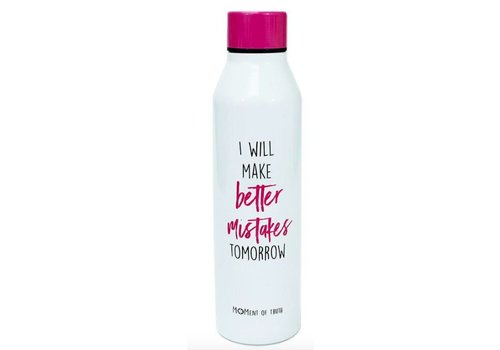 I Will Make Better Mistakes Tomorrow - Metal Water Bottle
