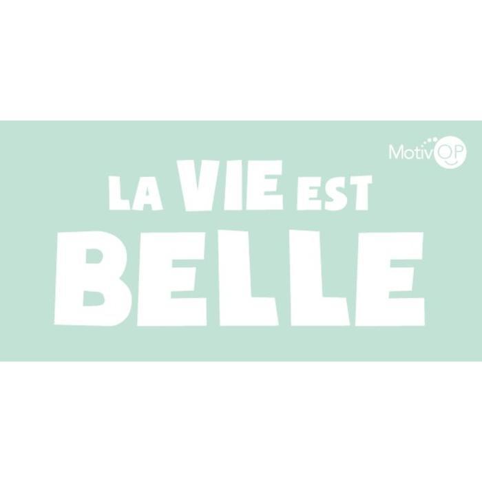 MOTIVOP Autocollant La Vie est Belle