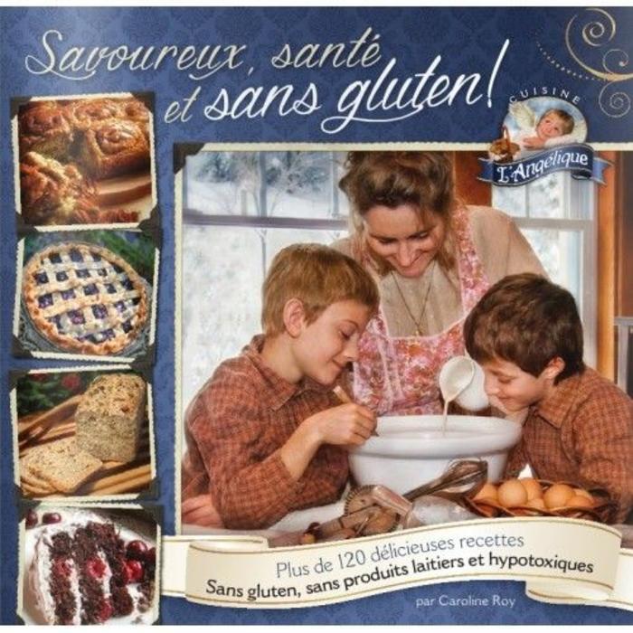 Savoureux, sante et sans gluten vol.1
