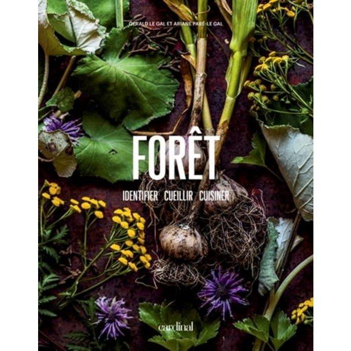 Livre  Forêt; identifier, cueillir, cuisiner