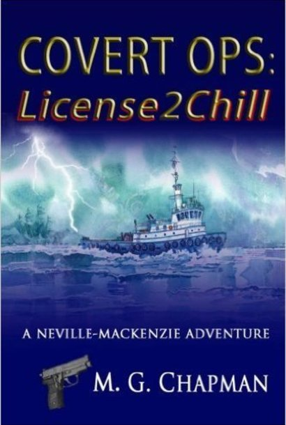 Book, Covert Ops 1: License2Chill, M. G. Chapman