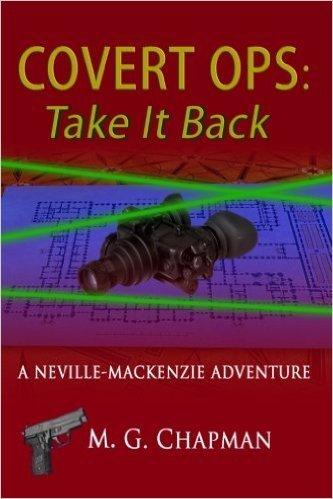 Book, Covert Ops 2: Take It Back, M. G. Chapman-1