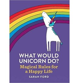 Chronicle Books What Would A Unicorn Do