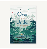 Chronicle Books Over and Under the Rainforest