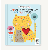 Chronicle Books Love Can Come In Many Ways