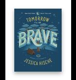 Penguin Random House Tomorrow I'll Be Brave