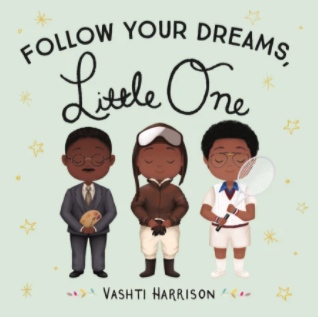 Hachette Follow Your Dreams, Little One