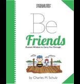 Hachette Peanuts: Be Friends