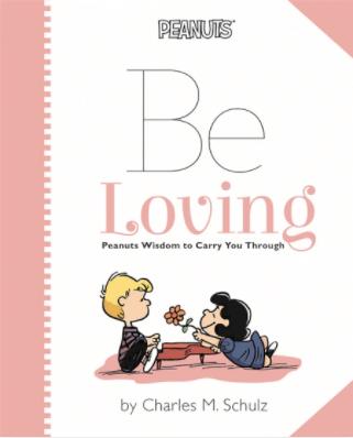 Hachette Peanuts: Be Loving