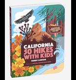 Workman Publishing California: 50 Hikes for Kids